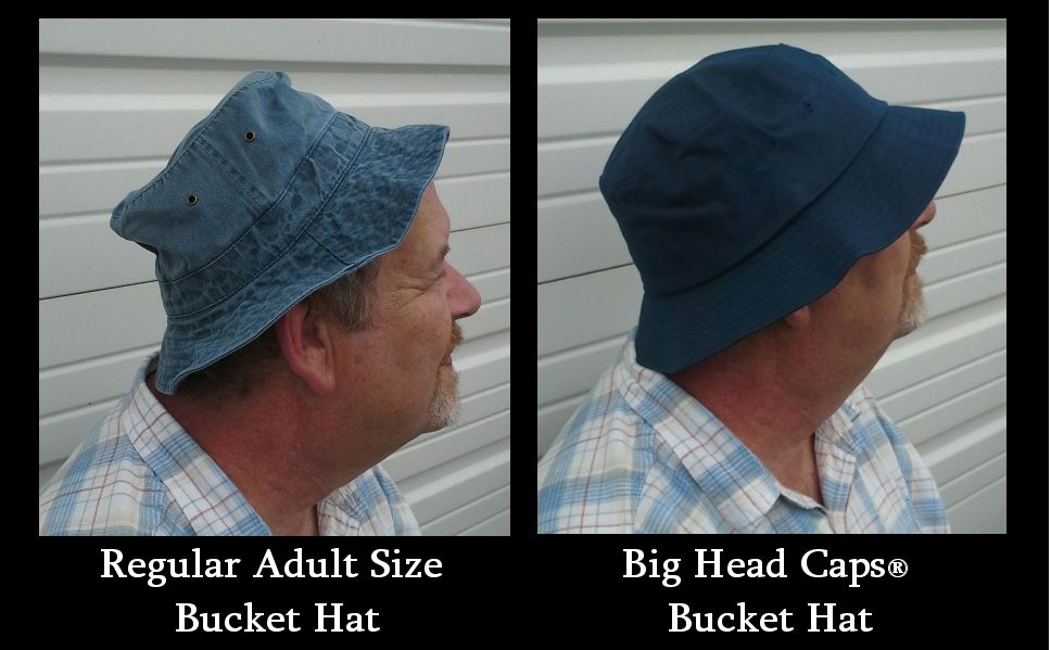 Our Big Bucket hats will keep both your neck and ears covered comfortably.  The difference is clear. Big Head Caps has you covered. 4bfdd690cc2