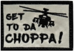 Tactical Get To Da Choppa Tan/Black Patch