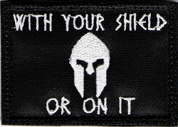 Tactical With Your Shield or On It Patch