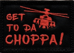 Tactical Get To Da Choppa Pedator Black & Red hook & loop Patch
