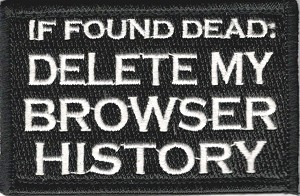Tactical Delete My Browser History Patch