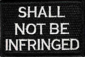 Tactical Shall Not Be Infringed hook & loop Patch